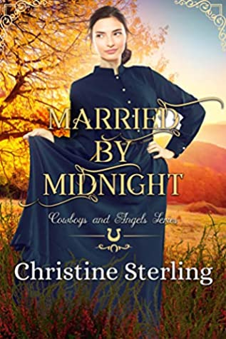 Married by Midnight (Cowboys and Angels, #48)