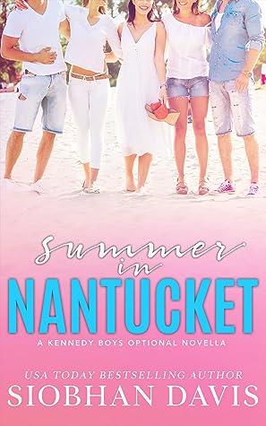 Summer in Nantucket (The Kennedy Boys #7.5)