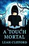 A Touch Mortal (Siders Series Book 1)
