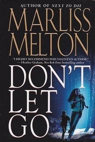 Don't Let Go (Navy SEALs, No 5, Volume 5)