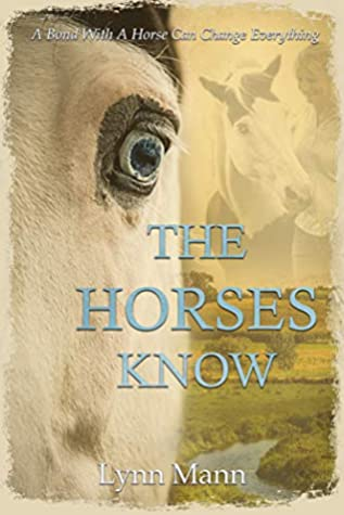 The Horses Know (The Horses Know #1)
