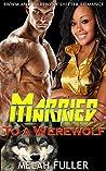Married to a Werewolf : BWWM and Werewolf Shifter Romance