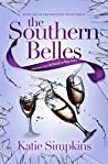 The Southern Belles: Not Just Any Old Riches to Rags Story (The Brighton Belles Series Book 1)