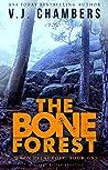 The Bone Forest: a serial killer thriller (Wren Delacroix, #1)