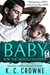 Baby For The Mountain Man (Mountain Men of Liberty, #1)
