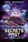 Secrets Past (Infinity's End #5)