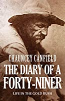 The Diary of a Forty-Niner