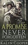 A Promise Never Forgotten (Never Forgotten #2)