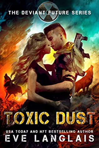 Toxic Dust (The Deviant Future, #1)