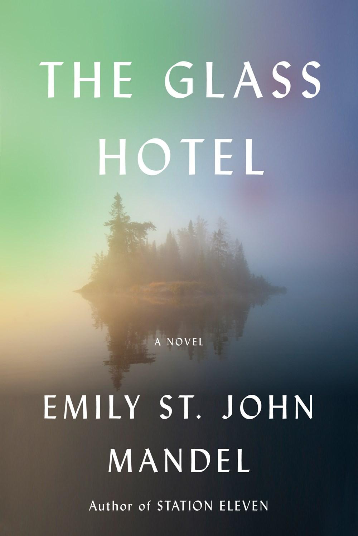 Emily St. John Mandel-the glass hotel