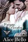 Future Purrfect: Paranormal Dating Agency (Ferro Mountain Shifters, #5)