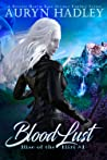 BloodLust (Rise of the Iliri, #1)