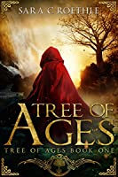 Tree of Ages (Tree of Ages #1)