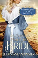 The Gambler's Mail-Order Bride: A Second Chance Historical Western Romance (Mail-Order Brides of the Southwest, #1)