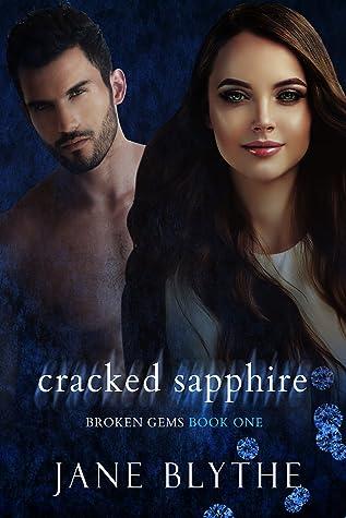 Cracked Sapphire (Broken Gems, #1)