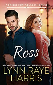 Ross (7 Brides for 7 Blackthornes, #3)