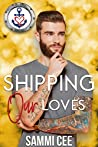Shipping Our Loves (Valentine's Inc. Cruises, #8)