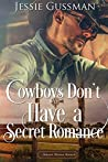 The Cowboy's Secret Romance (Sweet Water Ranch)