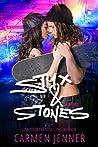 Styx & Stones