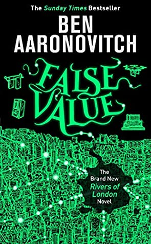Book Review: False Value by Ben Aaronovitch