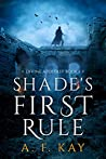 Shade's First Rule (Divine Apostasy, #1)