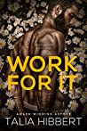 Book cover for Work for It (Just for Him, #4)