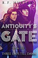 Three Days Till Dawn (Antiquity's Gate #1)