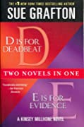 """Two Novels in One: """"D is for Deadbeat"""" & """"E is for Evidence"""""""