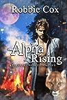 Alpha Rising (Bull Creek Chronicles #1)