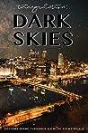 Triangulation: Dark Skies