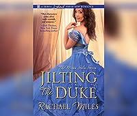 Jilting the Duke