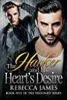 The Hacker and his Heart's Desire (The Hedonist #5)