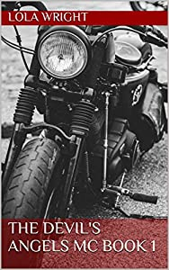 The Devil's Angels MC - Gunner (The Devil's Angels MC, #1)