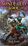 Sundered Soul: A Wuxia/Xianxia Cultivation Novel