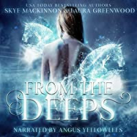 From The Deeps (Seven Wardens #1)