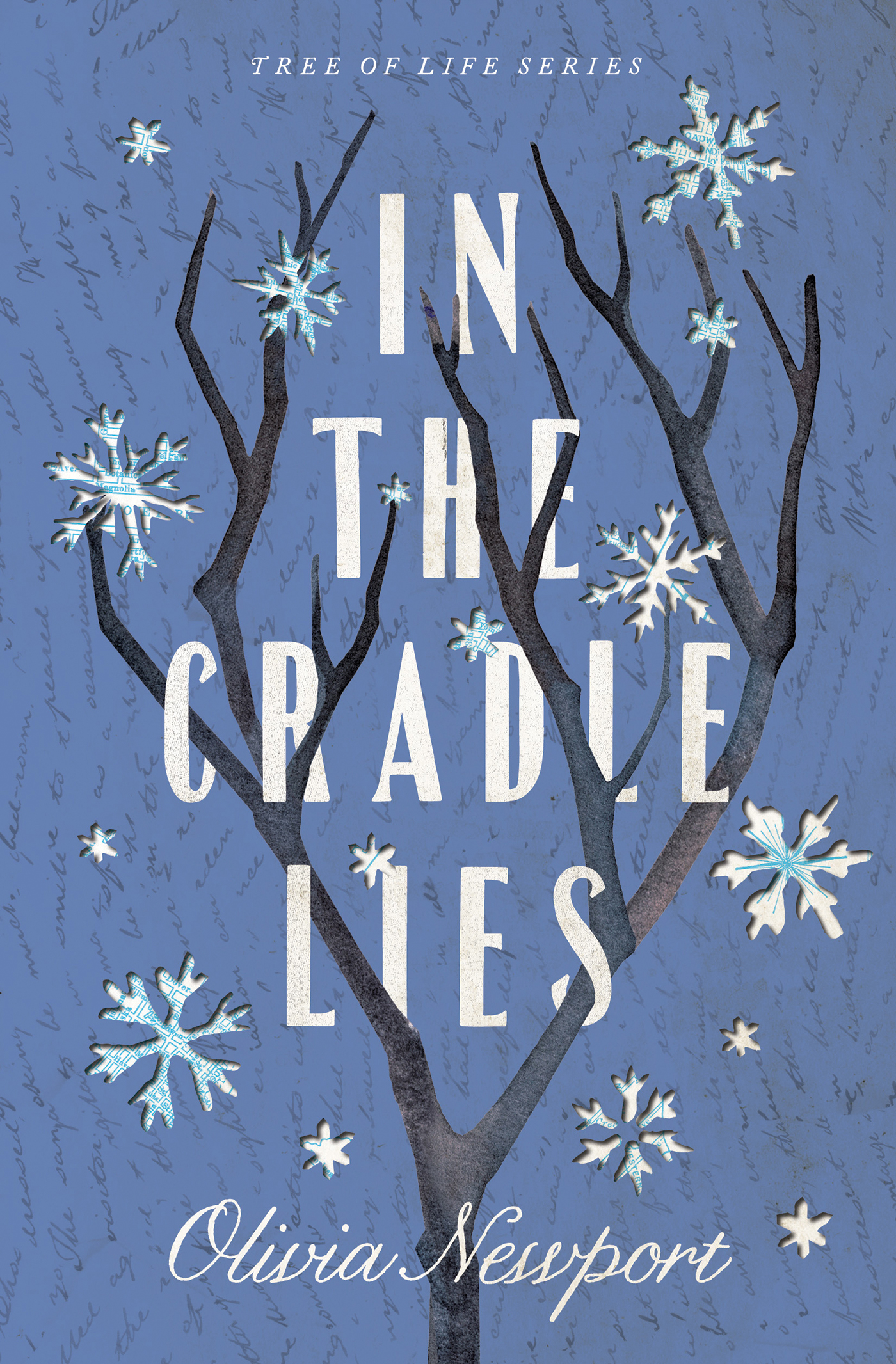 In the Cradle Lies by Olivia Newport