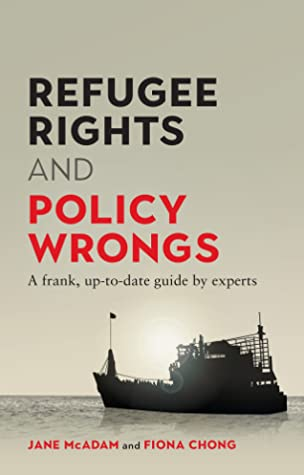 Refugee Rights and Policy Wrongs: A frank, up-to-date guide by experts