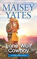Lone Wolf Cowboy (Gold Valley, #7)