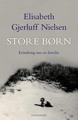Store børn by Elisabeth Gjerluff Nielsen