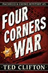 Four Corners War (Pacheco & Chino Mysteries Book 3)