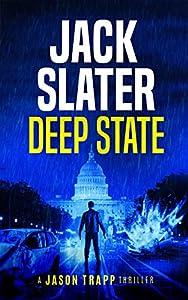 Deep State (Jason Trapp, #1)