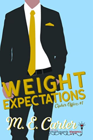Weight Expectations (Cipher Office, #1)