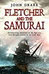 Fletcher and the Samurai (Fletcher, #5)