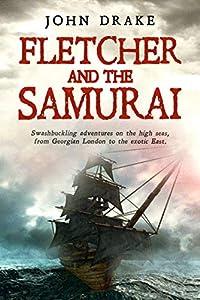Fletcher and the Samurai (Fletcher, #5)