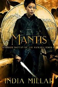 Mantis (Warrior Woman of the Samurai, #2)