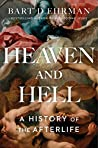 Book cover for Heaven and Hell: A History of the Afterlife