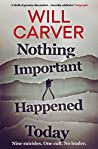 Nothing Important Happened Today (Detective Sergeant Pace, #2)