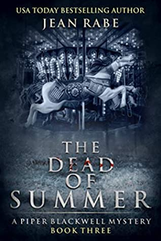The Dead of Summer by Jean Rabe