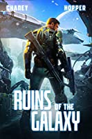 Ruins of the Galaxy (Ruins of the Galaxy #1)