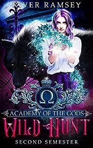 Wild Hunt (Academy of the Gods, #2)